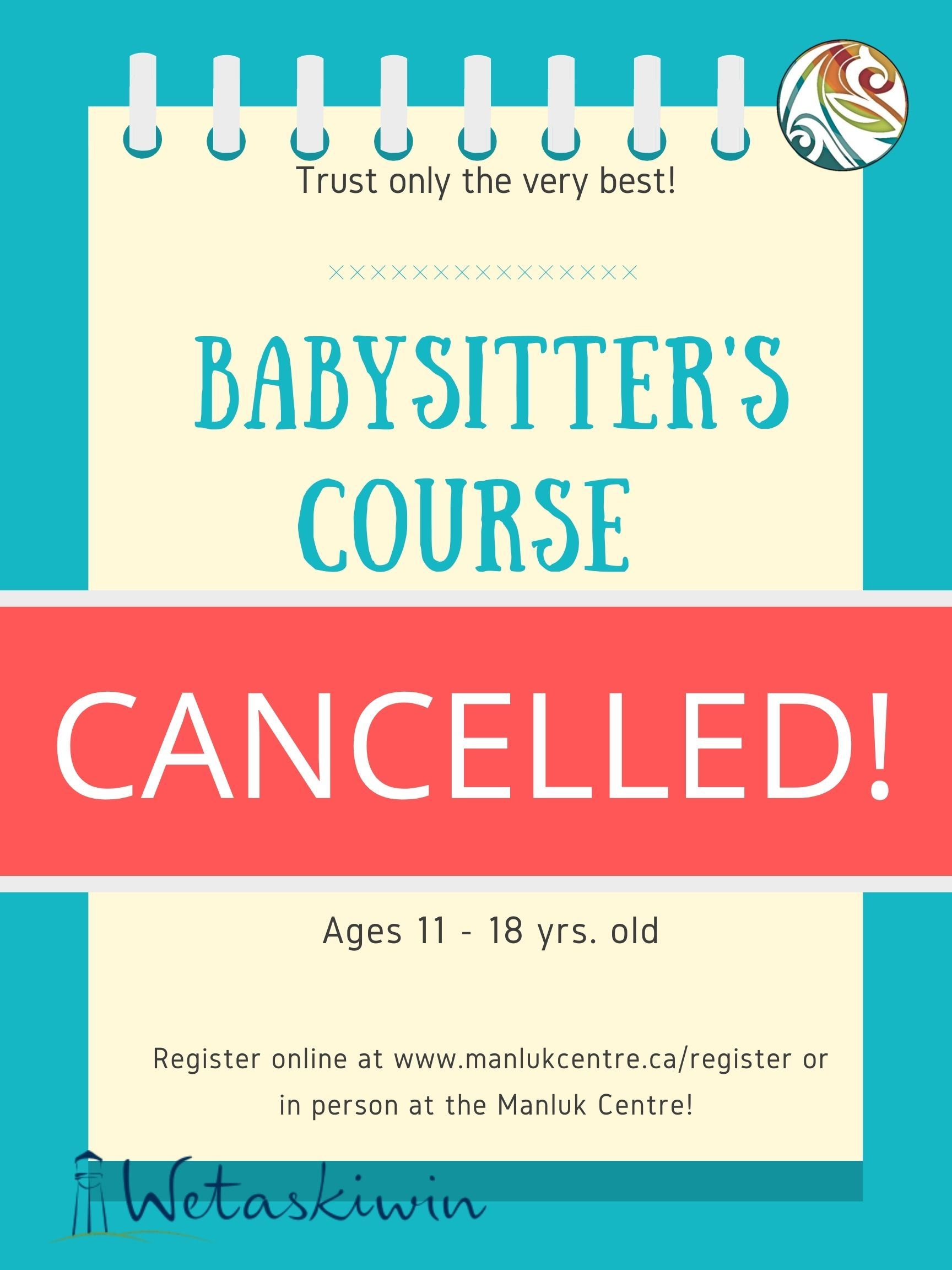 Cancelled Babysitters Course Fall October 9th 2020