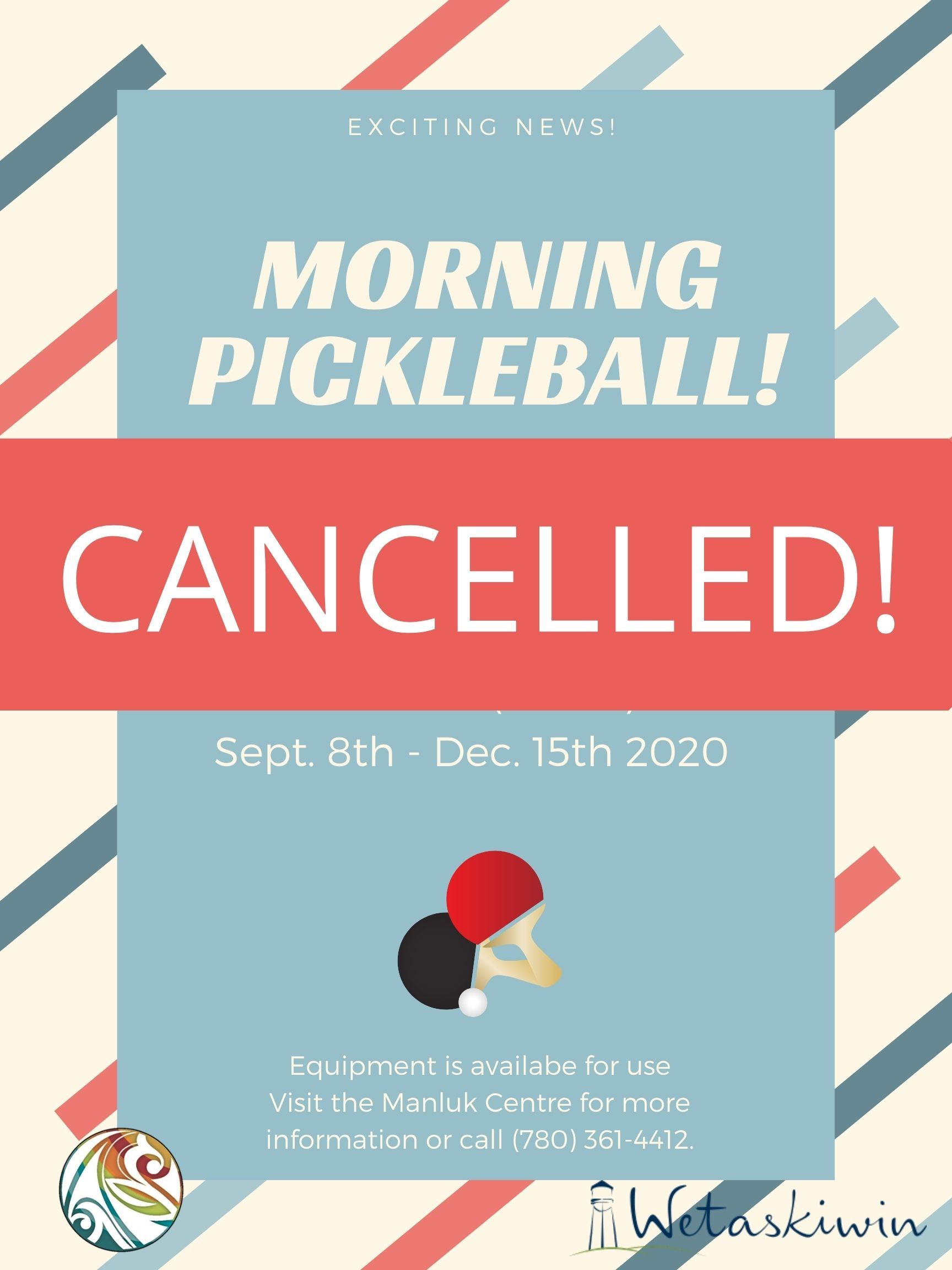CANCELLED! Morning Pickleball Poster Fall 2020